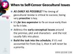 when to self censor geocultural issues
