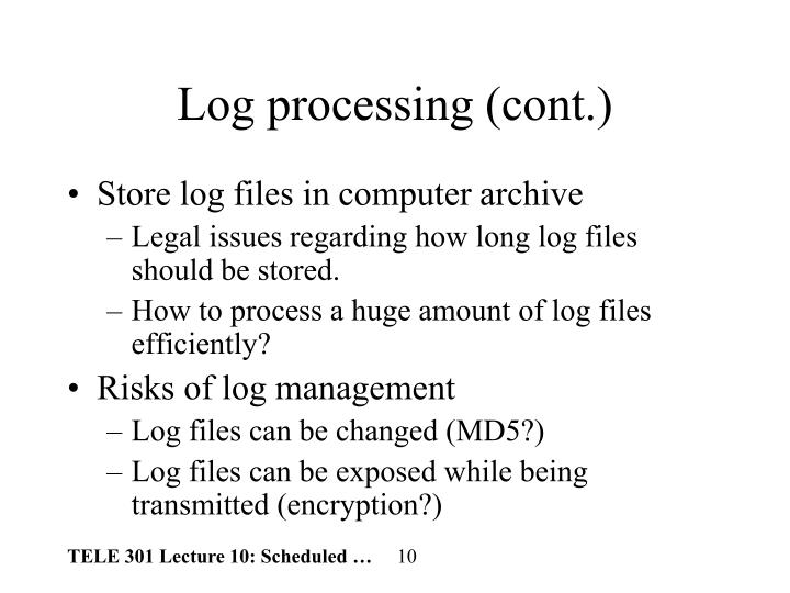 Log processing (cont.)