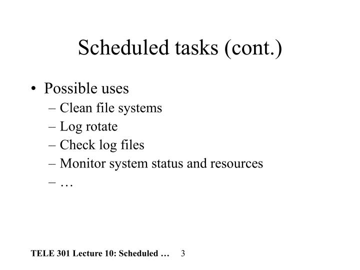 Scheduled tasks cont