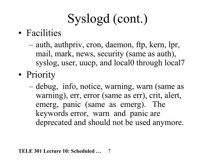 Syslogd (cont.)