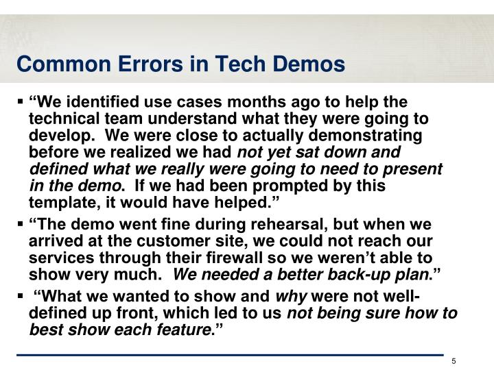 Common Errors in Tech Demos