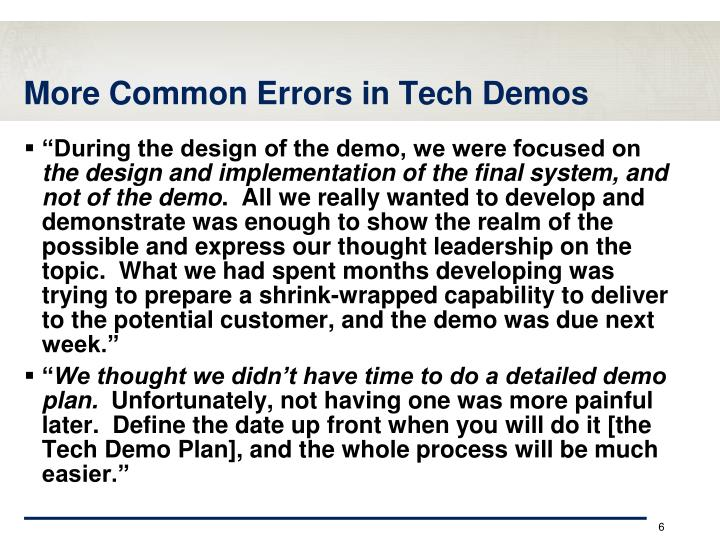 More Common Errors in Tech Demos