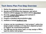 tech demo plan five step overview