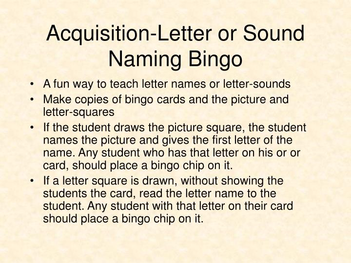 Acquisition-Letter or Sound Naming Bingo