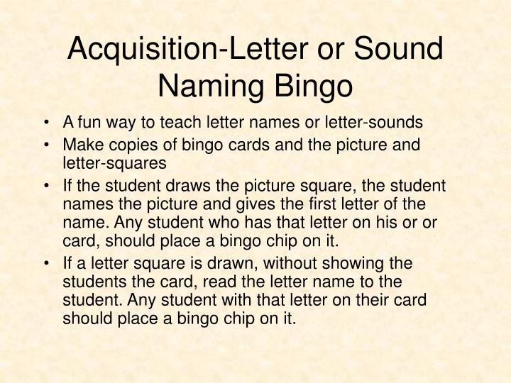 Acquisition-Letter or Sound Naming Bingo