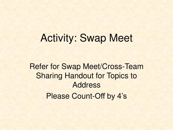 Activity: Swap Meet