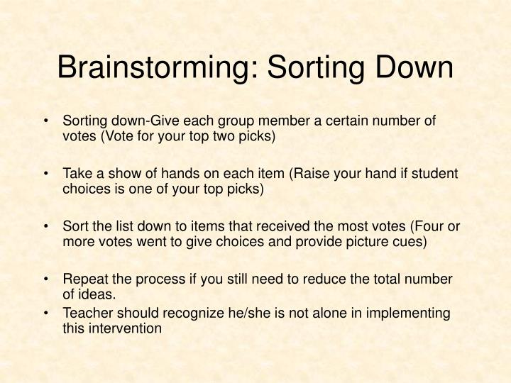 Brainstorming: Sorting Down