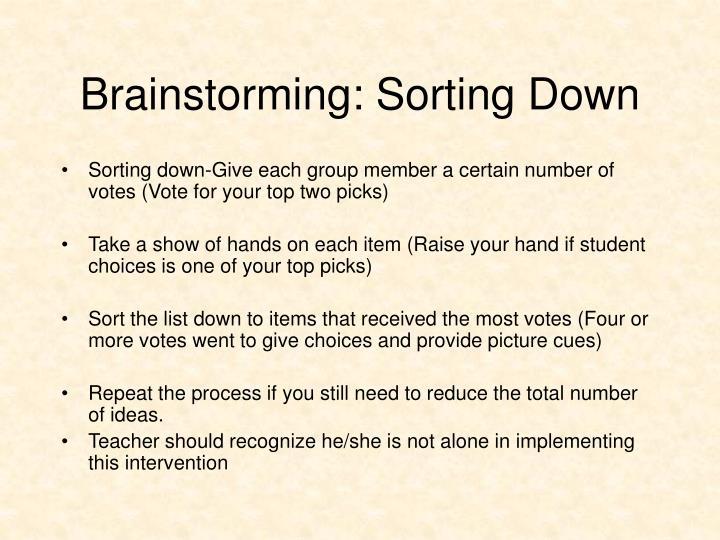 Brainstorming: Sorting Down