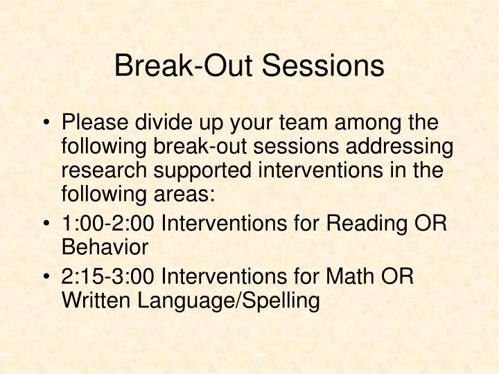Break-Out Sessions