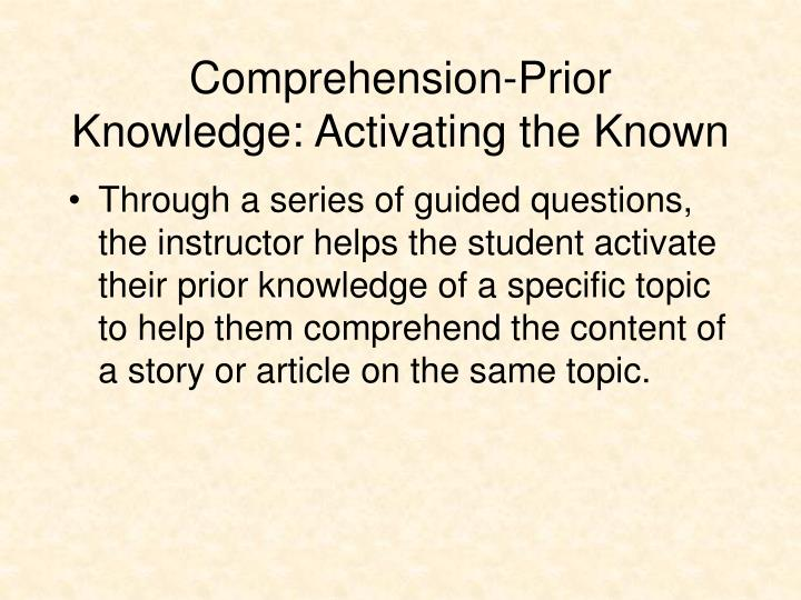 Comprehension-Prior Knowledge: Activating the Known