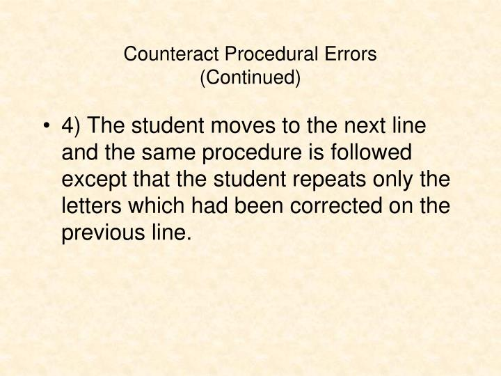 Counteract Procedural Errors