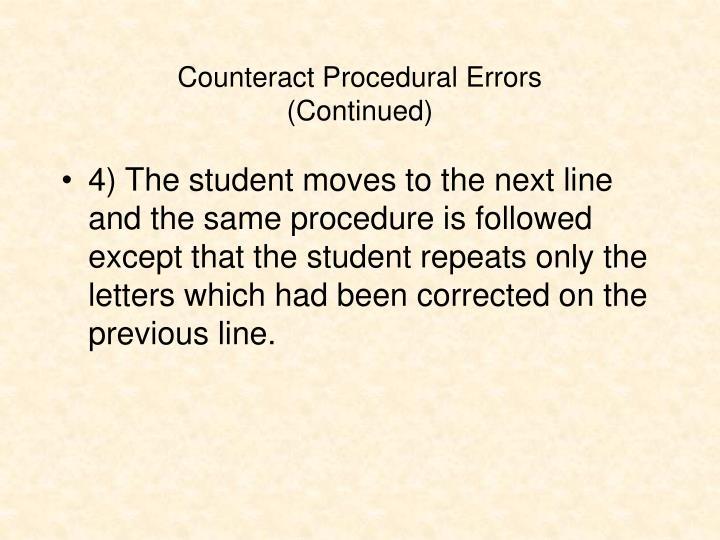 Counteract Procedural Errors