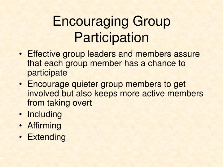 Encouraging Group Participation