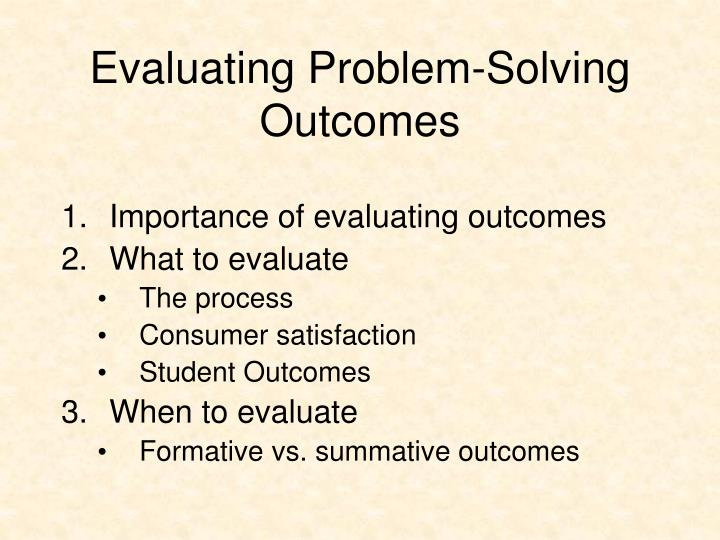 Evaluating Problem-Solving Outcomes