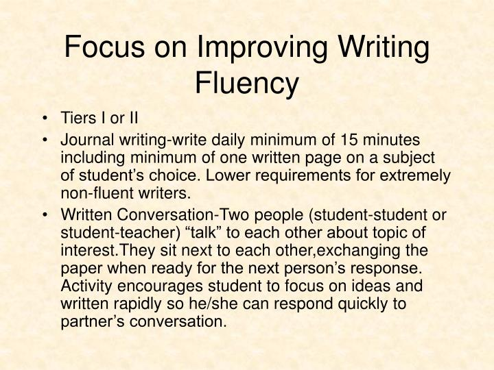 Focus on Improving Writing Fluency