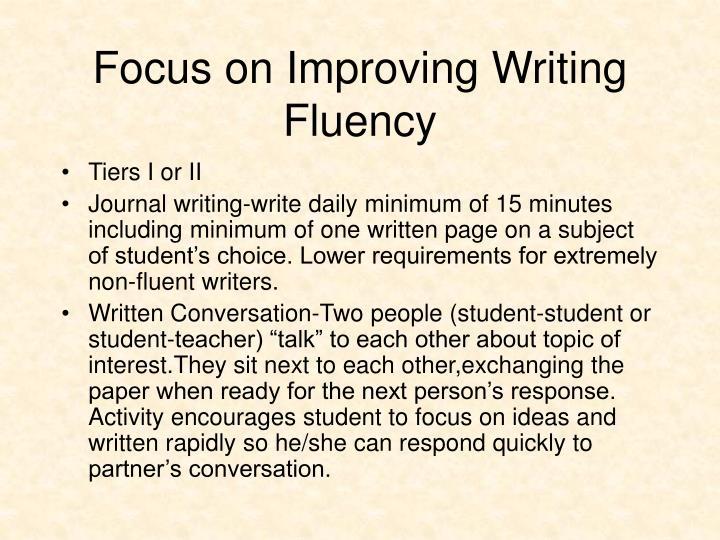 Focus on Improving Writing Fluency