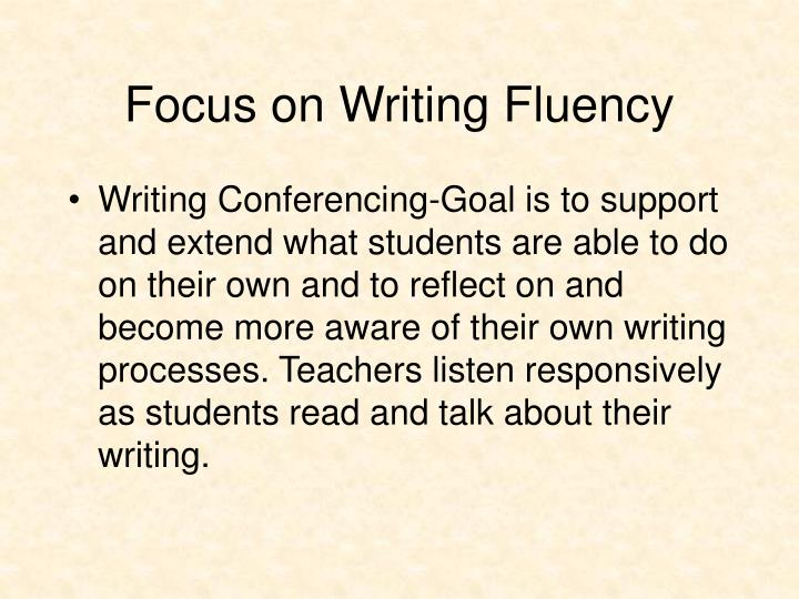 Focus on Writing Fluency