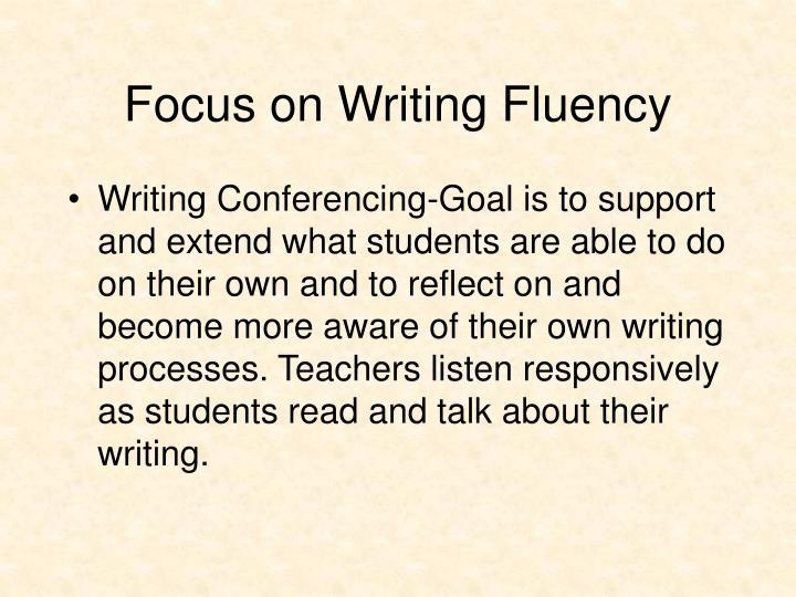 Focus on Writing Fluency