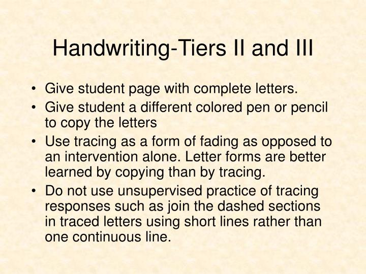 Handwriting-Tiers II and III
