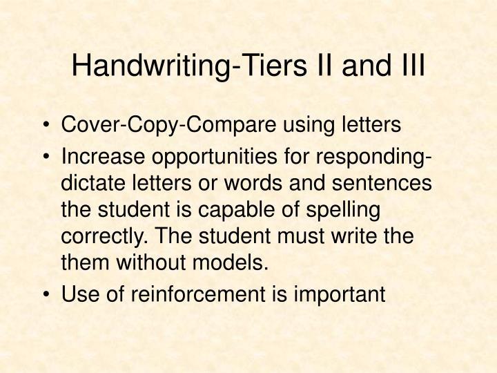 Handwriting-Tiers II and III