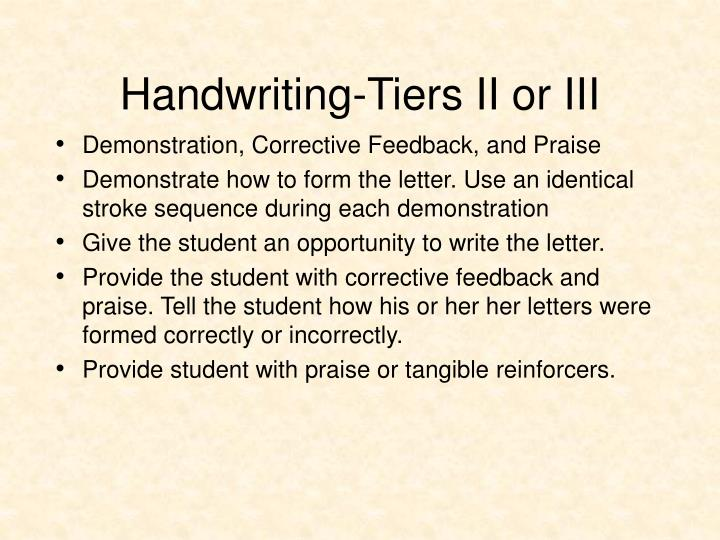 Handwriting-Tiers II or III