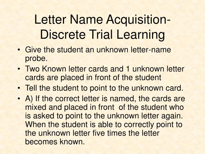 Letter Name Acquisition-Discrete Trial Learning