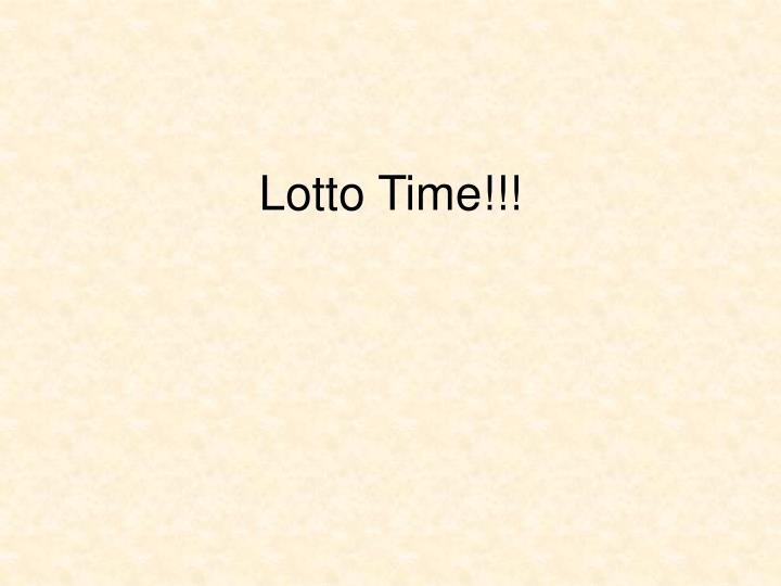 Lotto Time!!!