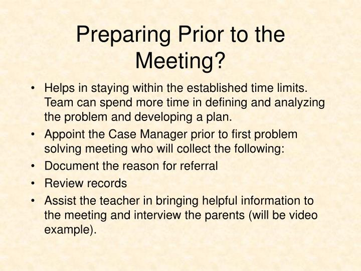 Preparing Prior to the Meeting?