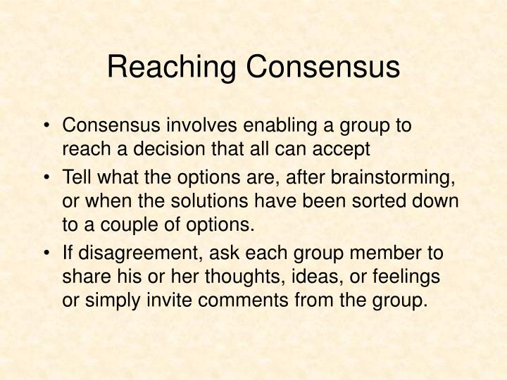 Reaching Consensus