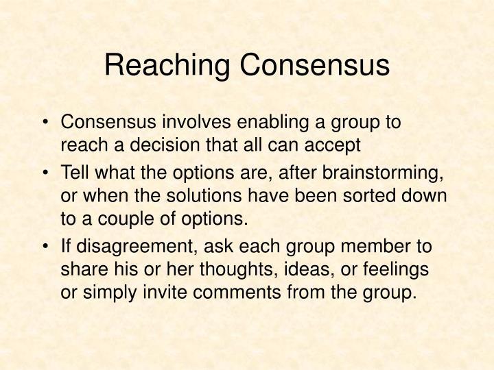 Reaching Consensus