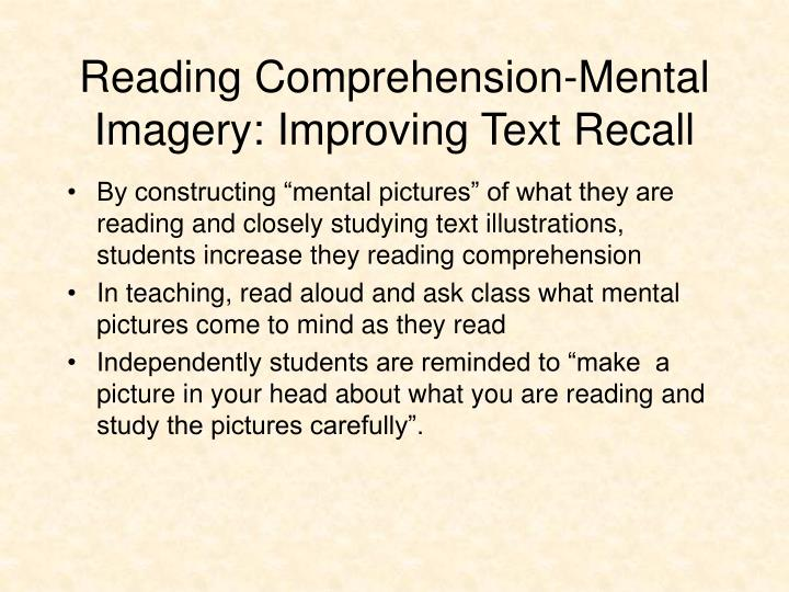 Reading Comprehension-Mental Imagery: Improving Text Recall