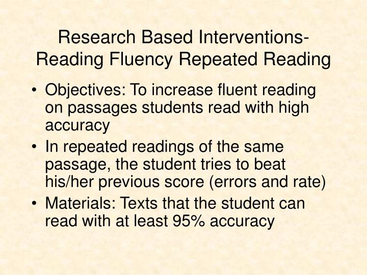 Research Based Interventions-Reading Fluency Repeated Reading