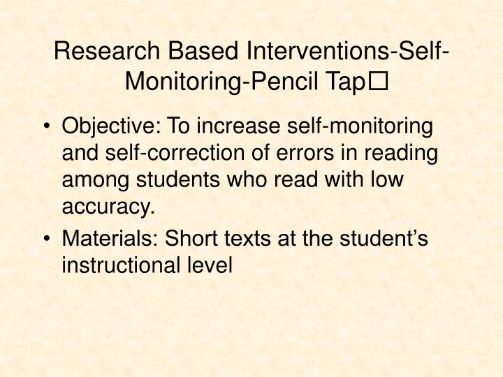 Research Based Interventions-Self-Monitoring-Pencil Tap