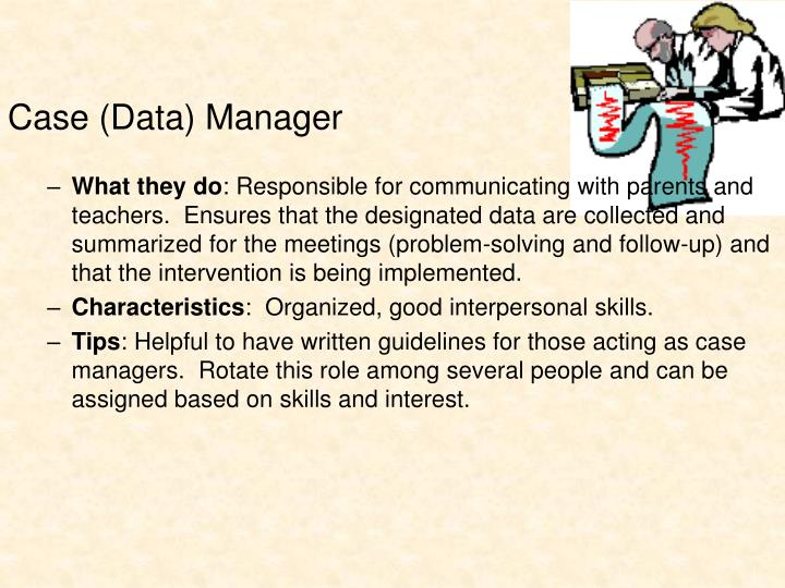 Case (Data) Manager