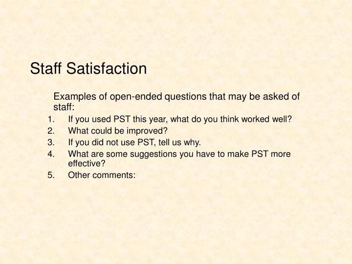 Staff Satisfaction