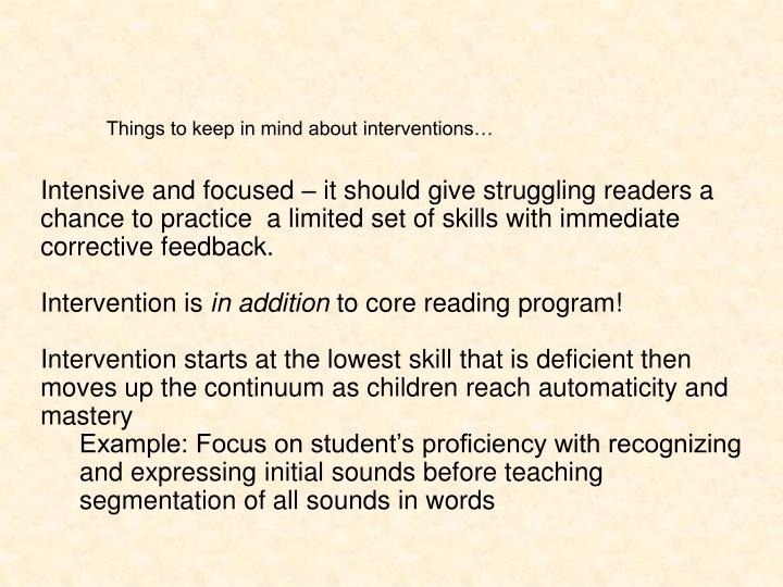 Things to keep in mind about interventions…