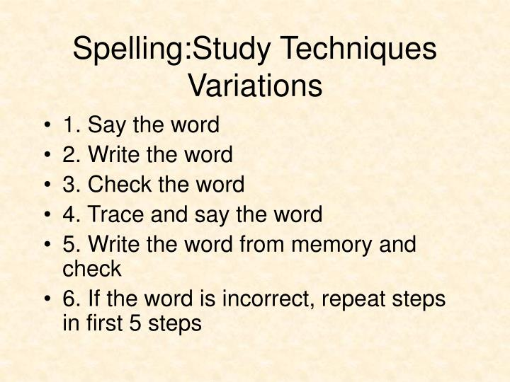 Spelling:Study Techniques Variations