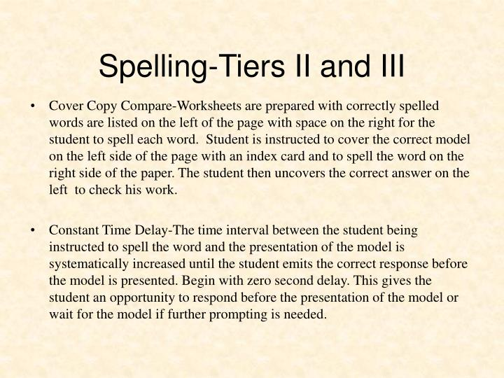 Spelling-Tiers II and III