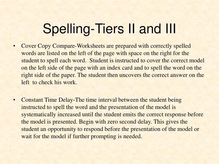 Spelling-Tiers II and III