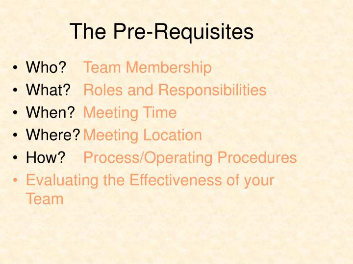 The Pre-Requisites