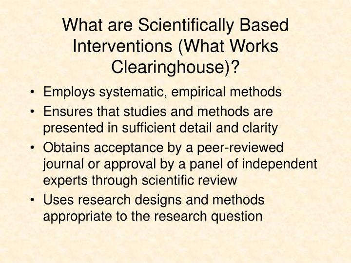 What are Scientifically Based Interventions (What Works Clearinghouse)?