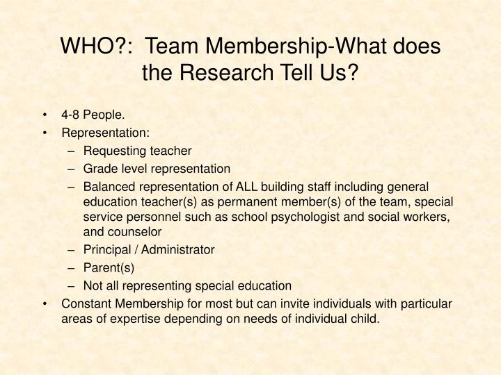 WHO?:  Team Membership-What does the Research Tell Us?