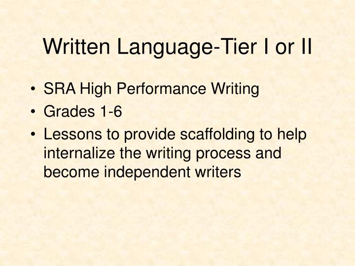 Written Language-Tier I or II