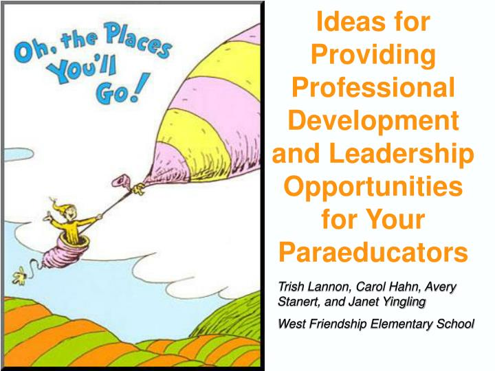 Ideas for providing professional development and leadership opportunities for your paraeducators