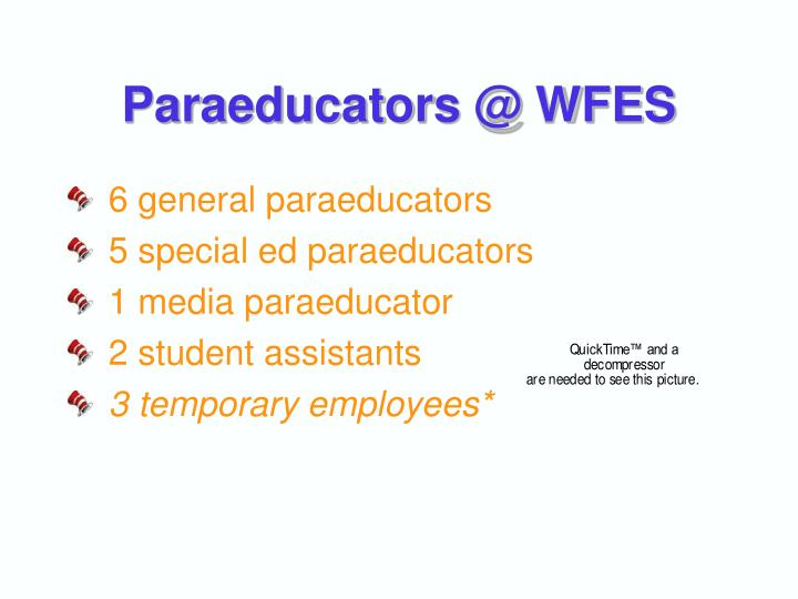 Paraeducators @ WFES