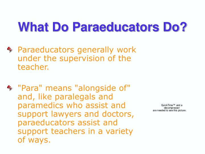 What Do Paraeducators Do?