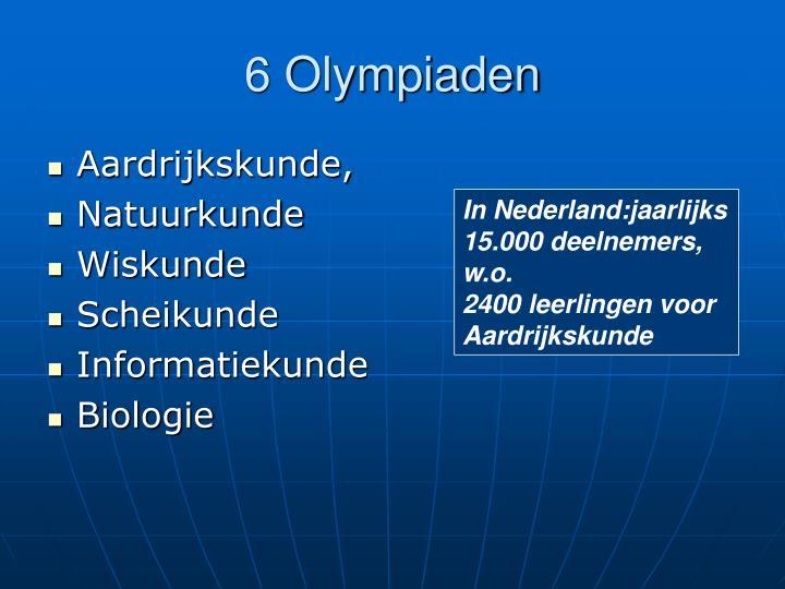 6 Olympiaden