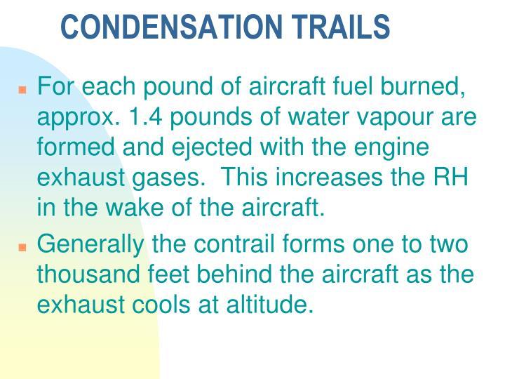 CONDENSATION TRAILS