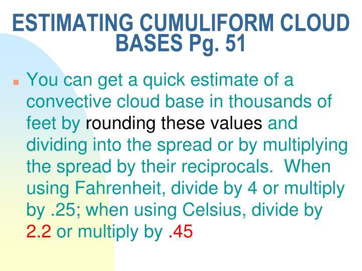 ESTIMATING CUMULIFORM CLOUD BASES Pg. 51