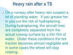 heavy rain after a ts
